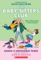 The Baby-Sitters Club® Graphix #5: Dawn and the Impossible Three