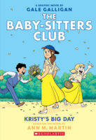 The Baby-Sitters Club® Graphix #6: Kristy's Big Day