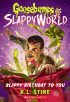 Goosebumps® SlappyWorld: Slappy Birthday to You