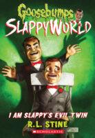 Goosebumps® SlappyWorld: I Am Slappy's Evil Twin