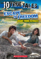 10 True Tales: Escape to Freedom