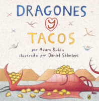 Dragones y tacos (<i>Dragons Love Tacos</i>)