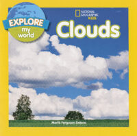National Geographic Kids™ Explore My World: Clouds