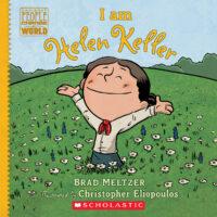 Ordinary People Change the World: I Am Helen Keller