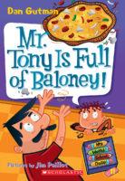 My Weird School Daze #11: Mr. Tony Is Full of Baloney!