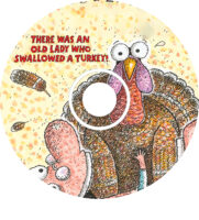 There Was an Old Lady Who Swallowed a Turkey! CD