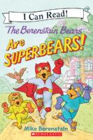 The Berenstain Bears® Are Superbears!