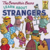 The Berenstain Bears® Learn About Strangers