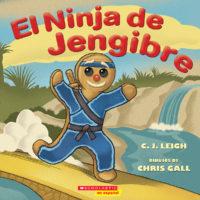 El Ninja de Jengibre (<i>The Ninjabread Man</i>)