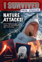 I Survived True Stories: Nature Attacks!