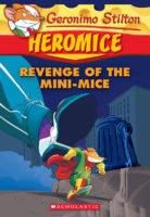 Geronimo Stilton Heromice: Revenge of the Mini-Mice