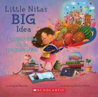Little Nita's Big Idea / La gran idea de la pequeña Nita