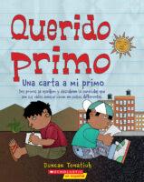 Querido Primo: Una carta a mi primo (<i>Dear Primo: A Letter to My Cousin</i>)