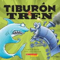 Tiburón vs. Tren (<i>Shark vs. Train</i>)