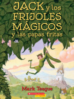 Jack y los frijoles mágicos y las papas fritas (<i>Jack and the Beanstalk and the French Fries</i>)