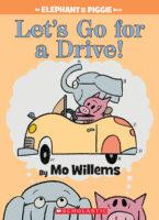 Elephant & Piggie: Let's Go for a Drive!