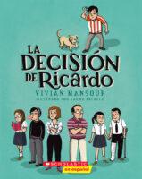 La decisión de Ricardo (<i>Ricardo's Decision</i>)