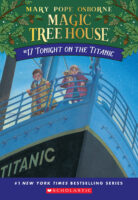 Magic Tree House® #17: Tonight on the Titanic