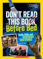 National Geographic Kids™: Don't Read This Book Before Bed