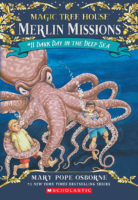 Magic Tree House® Merlin Missions #11: Dark Day in the Deep Sea