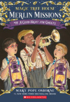 Magic Tree House® Merlin Missions #14: A Good Night for Ghosts