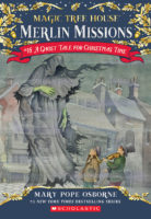 Magic Tree House® Merlin Missions #16: A Ghost Tale for Christmas Time
