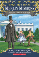 Magic Tree House® Merlin Missions #19: Abe Lincoln at Last!
