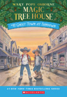 Magic Tree House® #10: Ghost Town at Sundown