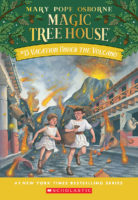 Magic Tree House® #13: Vacation Under the Volcano