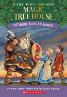 Magic Tree House® #15: Viking Ships at Sunrise