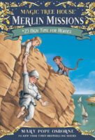 Magic Tree House® Merlin Missions #23: High Time for Heroes