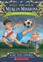 Magic Tree House® Merlin Missions #24: Soccer on Sunday