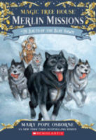 Magic Tree House® Merlin Missions #26: Balto of the Blue Dawn