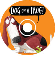 Dog on a Frog? CD