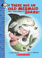 There Was an Old Mermaid Who Swallowed a Shark!