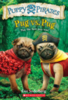 Puppy Pirates: Pug vs. Pug