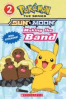 Pokémon™ Sun & Moon: Making the Band!