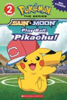 Pokémon™ the Series: Sun & Moon: Play Ball, Pikachu!
