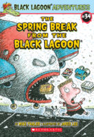 Black Lagoon® Adventures #34: The Spring Break from the Black Lagoon®