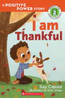 I Am Thankful: A Positive Power Story