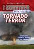 I Survived True Stories: Tornado Terror