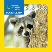 National Geographic Kids™ Look & Learn: Peek-a-boo