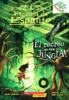 Escuela de Espanto #3: ¡El recreo es una jungla! (<i>Eerie Elementary #3: Recess Is a Jungle!</i>)