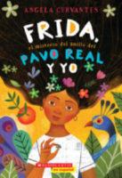 Frida, el misterio del anillo del pavo real y yo (<i>Me, Frida, and the Secret of the Peacock Ring</i>)