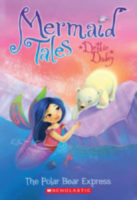 Mermaid Tales: The Polar Bear Express