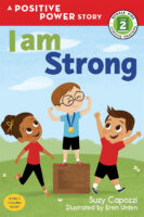 I Am Strong: A Positive Power Story