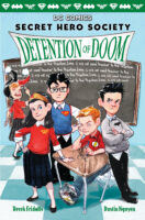 Secret Hero Society: Detention of Doom