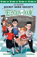 Secret Hero Society: Detention of Doom