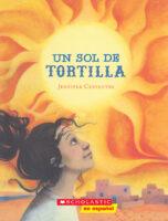 Un sol de tortilla (<i>Tortilla Sun</i>)