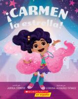 ¡Carmen la estrella! (<i>Starring Carmen!</i>)
